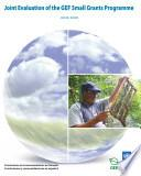 Joint Evaluation of the GEF Small Grants Programme