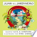 Juan el Jardinero