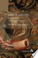 Juegos de seducción y traición. Literatura y cultura de masas