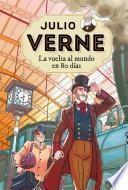 Julio Verne 2. La vuelta al mundo en 80 días