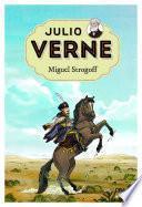 Julio Verne 8. Miguel Strogoff