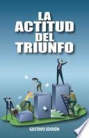 La actitud del triunfo