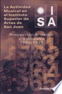 La Actividad Musical en el Instituto Superior de Artes de San Juan