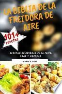 La Biblia de la freidora de aire (POWER XL AIR FRYER COOKBOOK SPANISH VERSION)