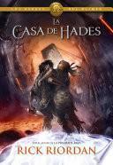 La casa de Hades (Los héroes del Olimpo 4)