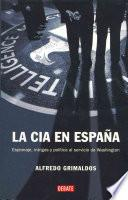 La CIA en Espaa / The CIA in Spain