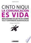 La comunicación es vida