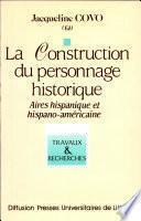 La Construction du personnage historique