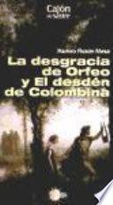 La Desgracia de Orfeo y el Desden de Colombina