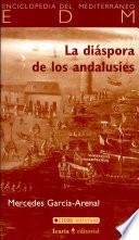 La diáspora de los andalusíes