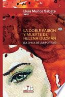 La doble pasión y muerte de Helena Guzmán (La chica de los potitos)