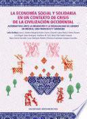 LA ECONOMÍA SOCIAL Y SOLIDARIA EN UN CONTEXTO DE CRISIS DE LA CIVILIZACIÓN OCCIDENTAL