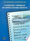 La enseñanza, aprendizaje del español con fines específicos