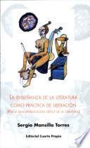 La enseñanza de la literatura como práctica de liberación