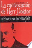 La equivocación de Herr Doktor