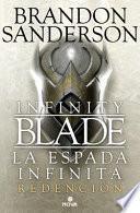 La Espada Infinita. Redencion