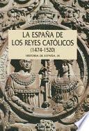 La España de los Reyes Católicos, 1474-1520