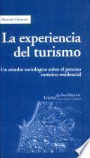 La experiencia del turismo