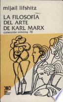 La Filosofía del arte de Karl Marx