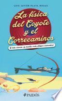 La física del Coyote y el Correcaminos