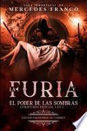 La Furia y El Poder De Las Sombras. Colección Especial De Vampiros En Español (3 En 1)