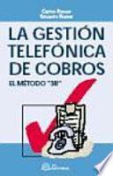 La gestión telefónica de cobros