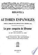La gran conquista de Untramar, que mando escribir el rey Don Alfonso el Sabio