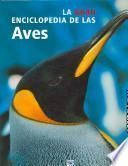 La Gran Enciclopedia De Las Aves / The New Encyclopedia of Birds