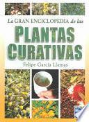 La gran enciclopedia de las plantas curativas