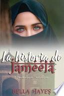 La Historia de Jameela