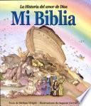La Historia Del Amor de Dios Mi Biblia
