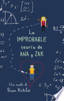 La improbable teroría de Ana y Zak