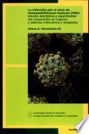 La infección por el virus de inmunodeficiencia humana (VIH)