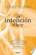 La intencin de hoy / Today intending