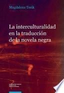 La interculturalidad en la traducción de la novela negra. El caso de la serie Carvalho de Manuel Vázquez Montalbán