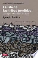 La isla de las tribus perdidas