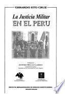 La justicia militar en el Perú