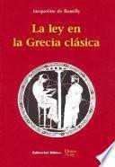 La ley en la Grecia Clásica/