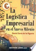 La logística empresarial en el nuevo milenio