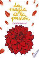 La magia de la pasión