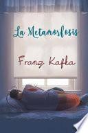 La Metamorfosis (Spanish Edition) (Anotado)