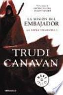 La mision Del Embajador / The Ambassador'S Mission