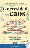 La Necesidad del caos / The Chaos Imperative