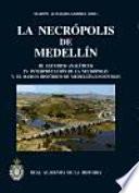 La necrópolis de Medellín