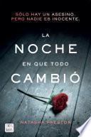 La noche en que todo cambió (Edición mexicana)
