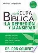 La Nueva Cura Bíblica Para la Depresión y Ansiedad