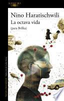La octava vida (para Brilka)