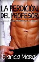 La Perdicin Del Profesor