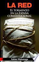 La red. El tormento en la España constitucional