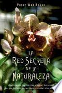 La Red Secreta de la Naturaleza
